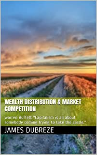 Wealth Distribution & Market Competition