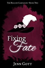 Fixing Fate (The Beacon Campaigns Book 2) Kindle Edition