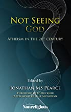 Not Seeing God: Atheism in the 21st Century