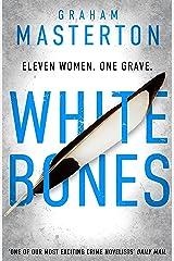 White Bones (Katie Maguire Book 1) Kindle Edition