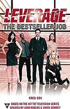 The Bestseller Job (A Leverage Novel Book 3)