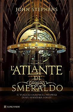 L'Atlante di smeraldo (La Gaja scienza Vol. 1000) (Italian Edition)