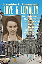 Love & Loyalty: An Immigrant Italian Mom Raising Her Family of Twelve in the Shadow of a Mafia Crime