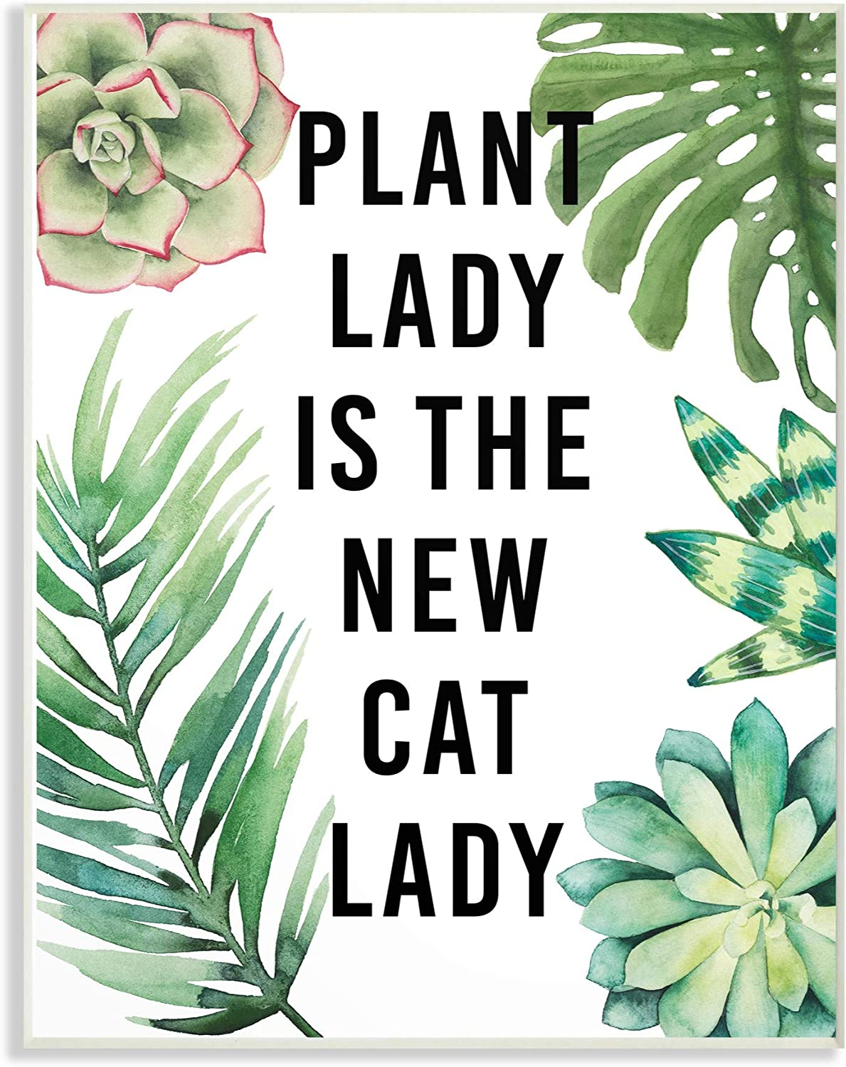 The Stupell Home Decor Collection Plant Lady is the New Cat Lady with Plants Oversized Wall Plaque Art, 12.5 x 0.5 x 18.5, Multicolor
