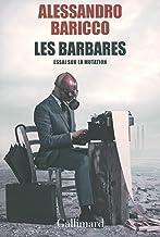 Les barbares: Essai sur la mutation
