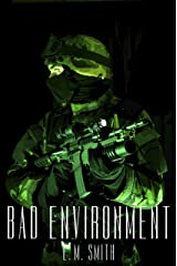 Bad Environment (Agent Juliet Book 3) Kindle Edition
