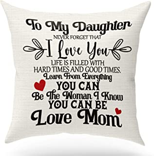 Mom Blessing Throw Pillow Case Cushion Cover,To My Daughter Never Forget I Love You Life Hard Good Time Learn Everything,H...