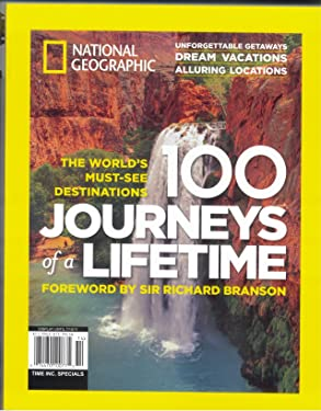National Geographic 100 Journeys of a Lifetime