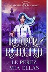 Reaper Rejected: Reaper Trials-Semester Two Kindle Edition