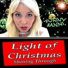 Light of Christmas Shining Through (Karaoke Version)