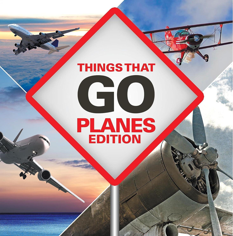スーツ自己回答Things That Go - Planes Edition: Planes for Kids (English Edition)