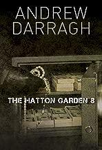 THE HATTON GARDEN 8