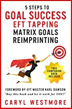 Goal Success (EFT Tapping): Matrix Goals Reimprinting (English Edition)