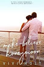 Make-Believe Honeymoon (Make-Believe Series Book 3)
