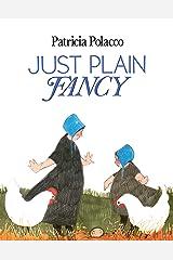 Just Plain Fancy Kindle Edition