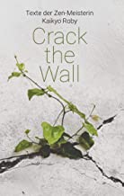 Crack the Wall (German Edition)