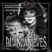 Blancanieves (Pablo Berger's Original Motion Picture Soundtrack)