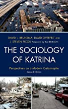 The Sociology of Katrina: Perspectives on a Modern Catastrophe (English Edition)