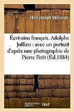 Écrivains français. Adolphe Jullien: avec un portrait d'après une photographie de Pierre Petit