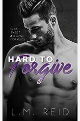 Hard to Forgive (Hard to Love) Kindle Edition