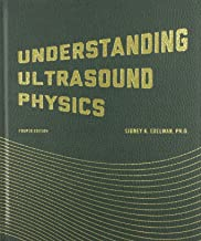 Understanding Ultrasound Physics