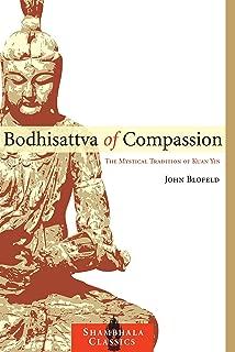 Bodhisattva of Compassion: The Mystical Tradition of Kuan Yin (Shambhala Classics)