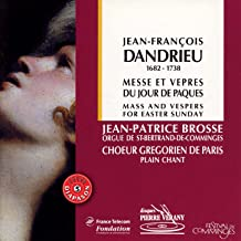 Dandrieu : Messe & Vêpres du jour de Pâques