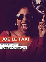 joe le taxi video