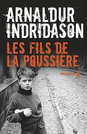 Les fils de la poussière (Bibliotheque nordique) (French Edition)