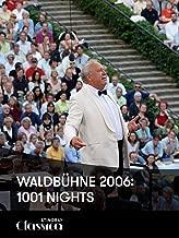 Waldbühne 2006: 1001 Nights