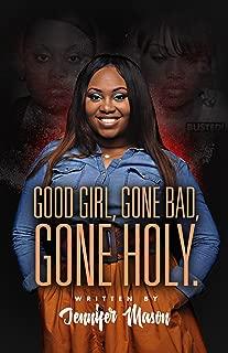 Good Girl Gone Bad Gone Holy