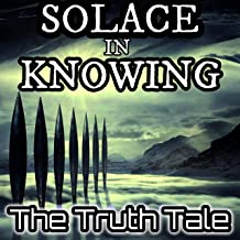 Solace in Knowing