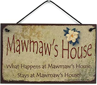 Egbert's Treasures 5x8 Vintage Style Sign with Magnolia Flower Saying, Mawmaw's House What Happens at Mawmaw's House, Stays at Mawmaw's House! Decorative Fun Universal Household Signs for Grandma