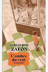 L'Ombre du vent (ROMANS, NOUVELL) Format Kindle