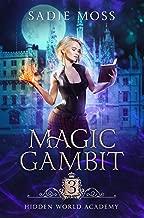 Magic Gambit (Hidden World Academy Book 3)