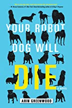 Best your robot dog will die Reviews