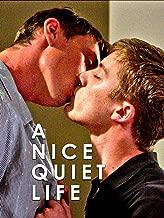 A Nice Quiet Life (Director's Cut)