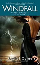 Windfall (The Weather Warden, Book 4): Book Four of the Weather Warden