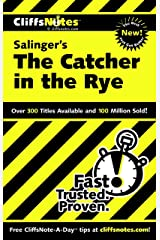 CliffsNotes on Salinger's The Catcher in the Rye (Cliffsnotes Literature Guides) Kindle Edition
