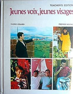 Jeunes voix, jeunes visages Teacher's Edition