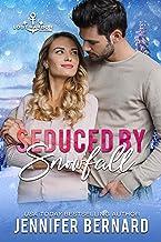 Seduced by Snowfall (Lost Harbor, Alaska Book 3)
