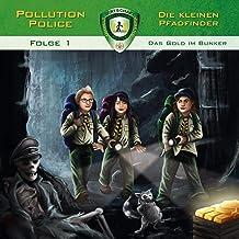 Das Gold im Bunker: Pollution Police 1