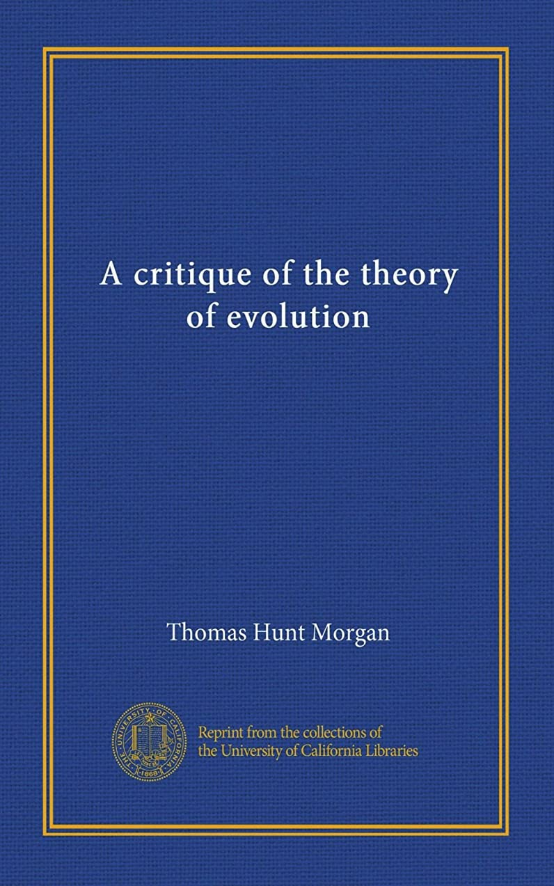 好みタンパク質チーターA critique of the theory of evolution