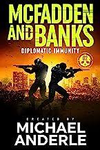 Diplomatic Immunity (McFadden and Banks Book 2)