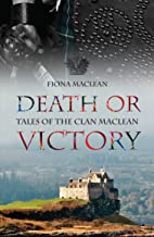 Death or Victory - Tales of the Clan Maclean