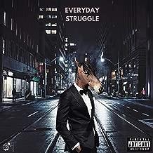 Everyday Struggle [Explicit]