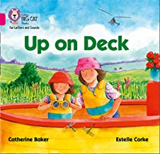 Collins Big Cat Phonics for Letters and Sounds – Up on Deck: Band 01B/Pink B: Band 1B/Pink B