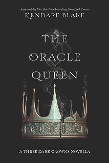 The Oracle Queen (Three Dark Crowns Novella Book 2)
