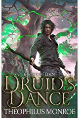 Druid's Dance: An Arthurian Modern Fantasy (Gates of Eden: The Druid Legacy Book 1) Kindle Edition
