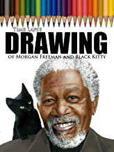 Clip: Time Lapse Drawing of Morgan Freeman and Black Kitty